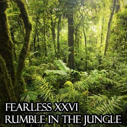Fearless XXVI: Rumble in the Jungle